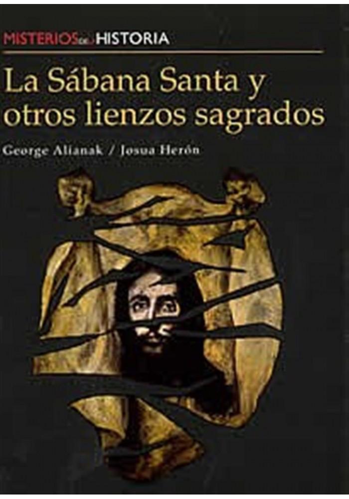 La Sábana Santa y otros lienzos Sagrados