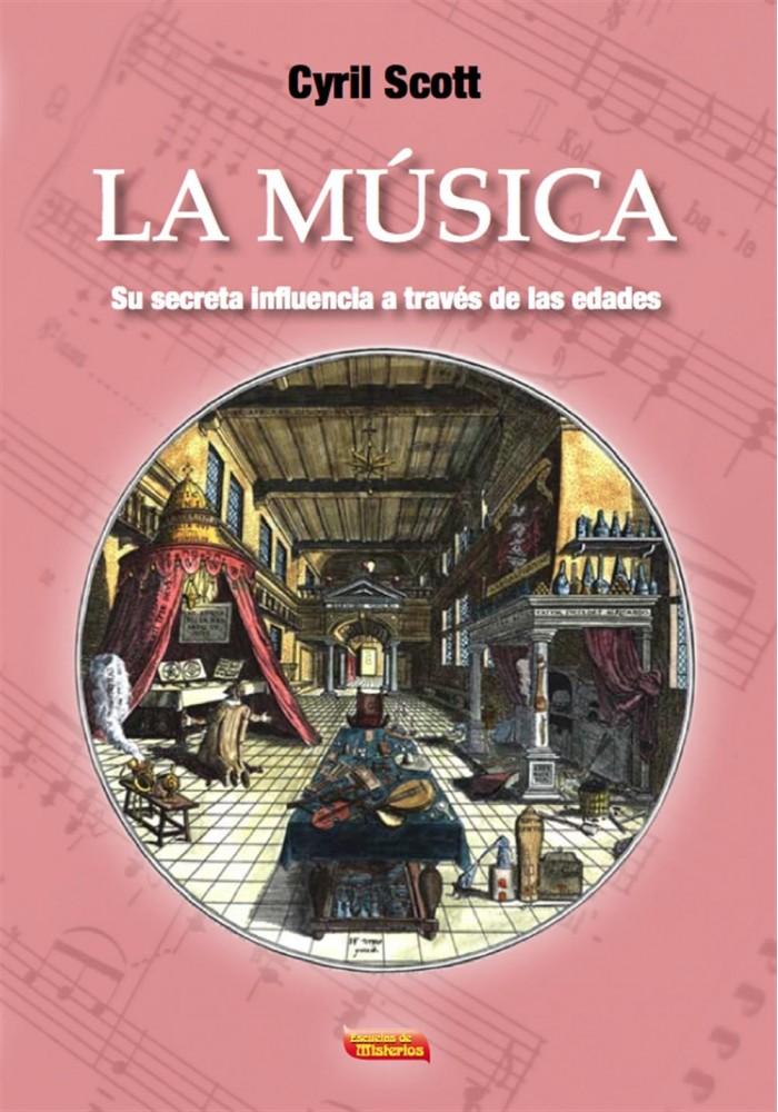 La Música su secreta influencia a través de las edades.