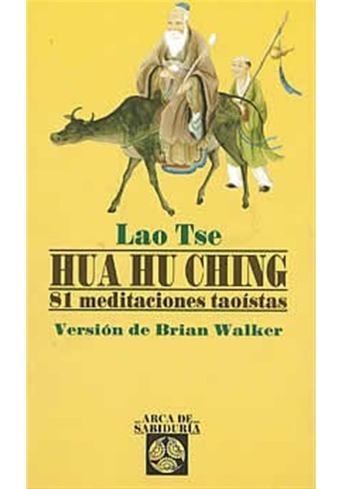 Hua Hu Ching-81 meditaciones Taoístas