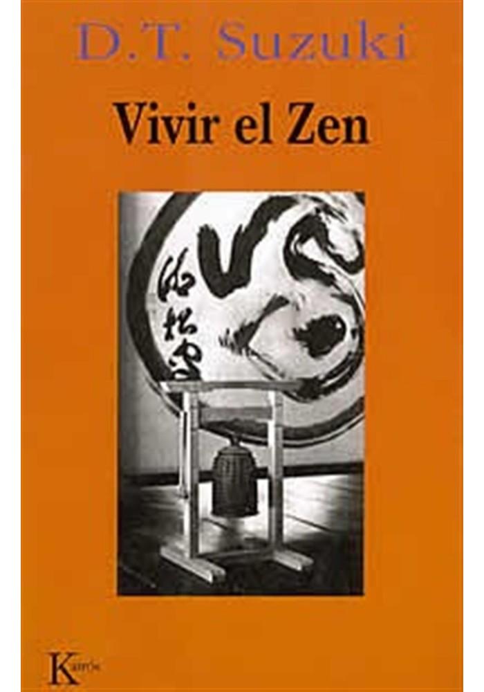 Vivir el Zen